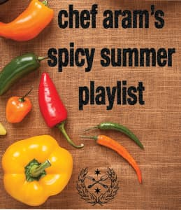 chef arams spicy summer playlist graphic